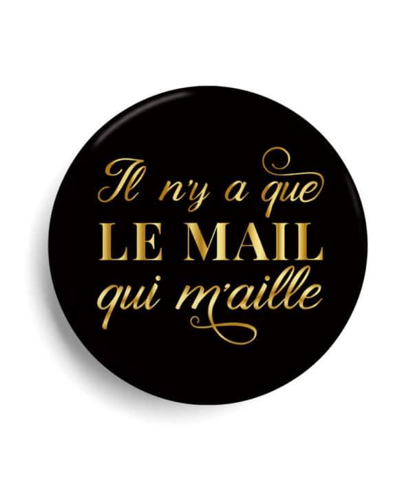 Badge La Rochelle Il n'y a que le Maille qui m'aille