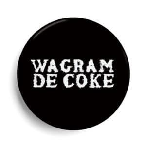 Badge Paris Wagram de coke