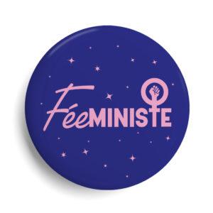 Badge féminisme - Fééministe