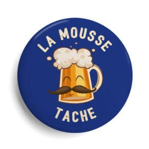 Badge Bière La mousse tache