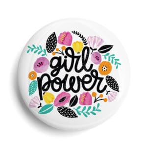 Badge Féministe Girl power