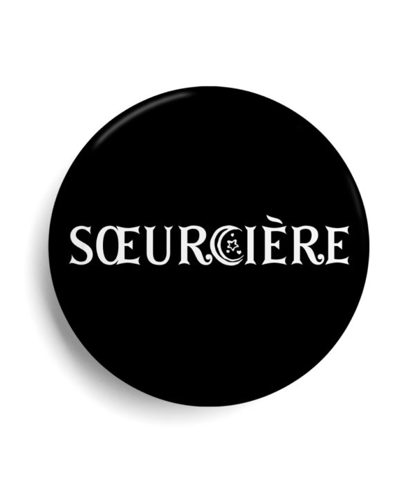 Badge Féministe - sorcière - sœurcière