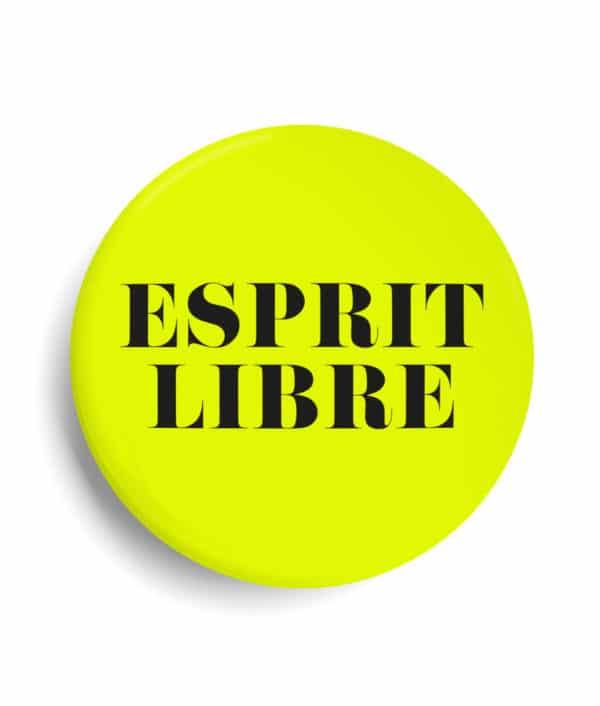 Badge esprit libre jaune fluo