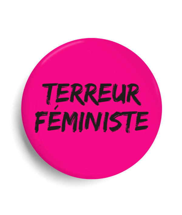 Badge terreur féministe Rose fluo