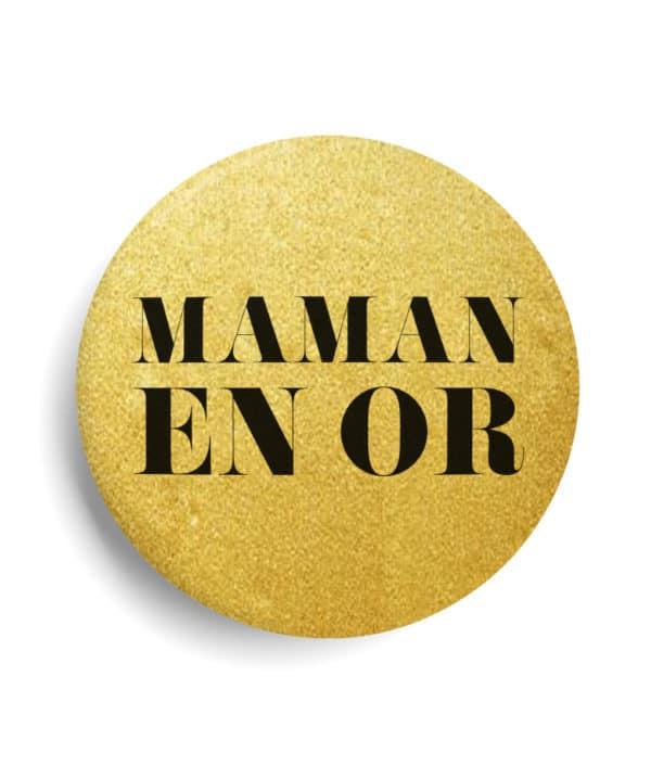 Maman en or badge métallisé or