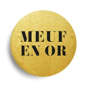 Meuf or badge métallisé or