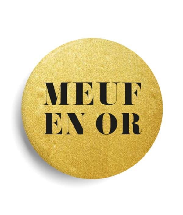 Meuf or badge métallisé or