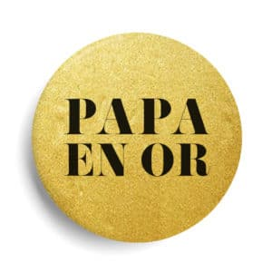 Papa en or badge métallisé or