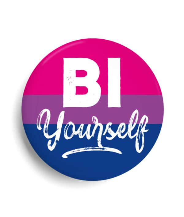Badge Bi Yourself Bisexuel Gay LGBT